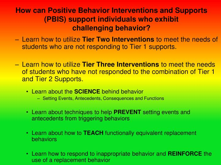 How can Positive Behavior Interventions and Supports (PBIS) support individuals who exhibit