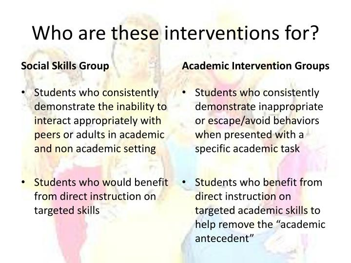 Who are these interventions for?