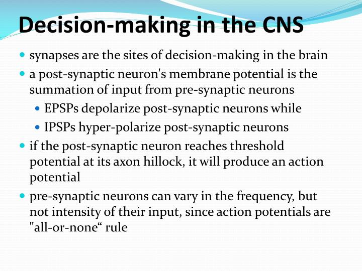 Decision-making in the CNS