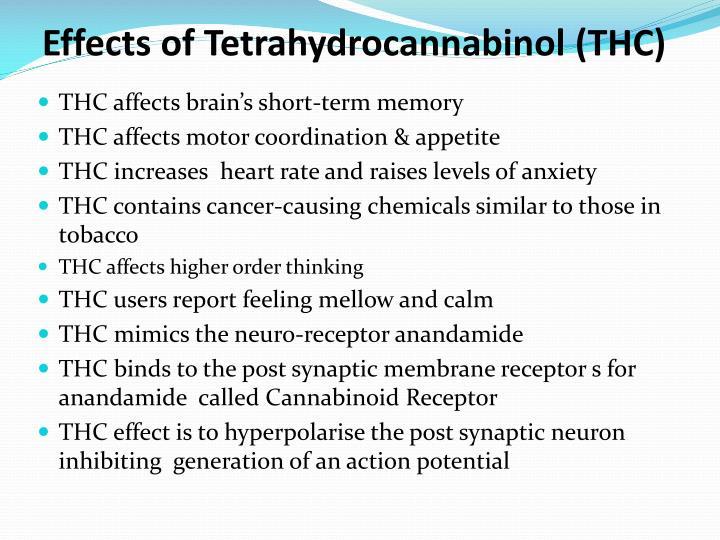 Effects of Tetrahydrocannabinol (THC)
