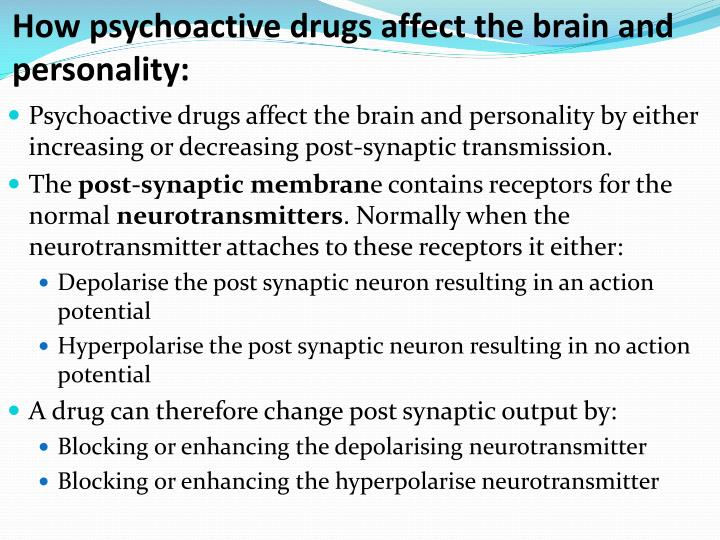 How psychoactive drugs affect the brain and personality: