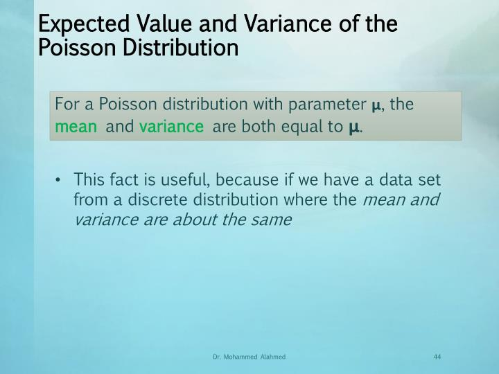 Expected Value and Variance of the