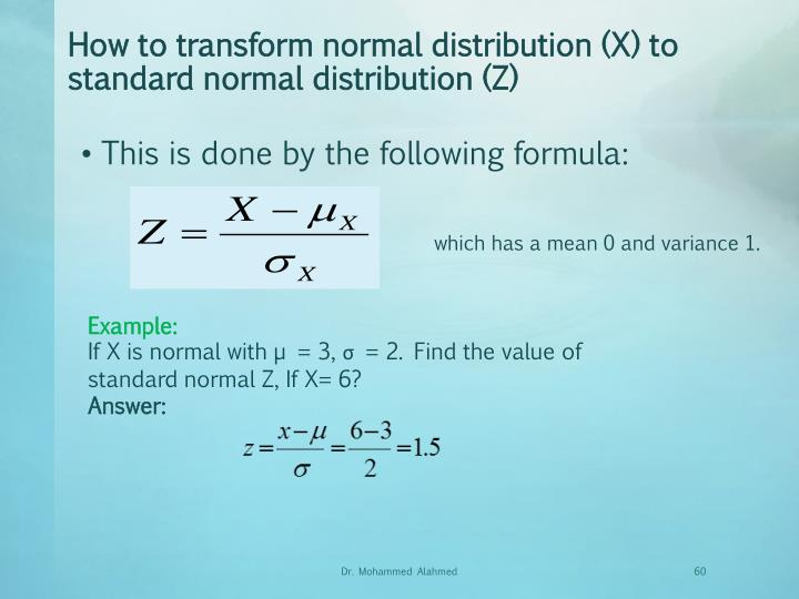How to transform normal distribution (X) to standard normal distribution (Z)