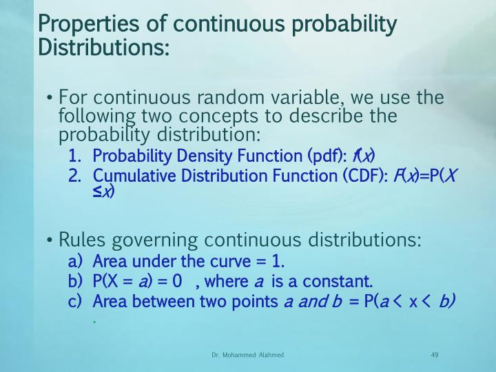 Properties of continuous probability Distributions: