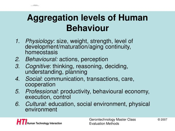 Aggregation levels of human behaviour