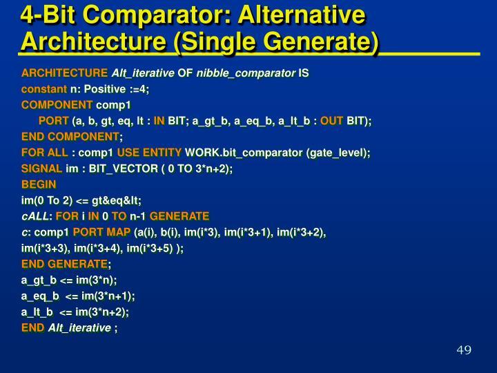 4-Bit Comparator: Alternative Architecture (Single Generate)