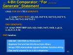 4 bit comparator for generate statement