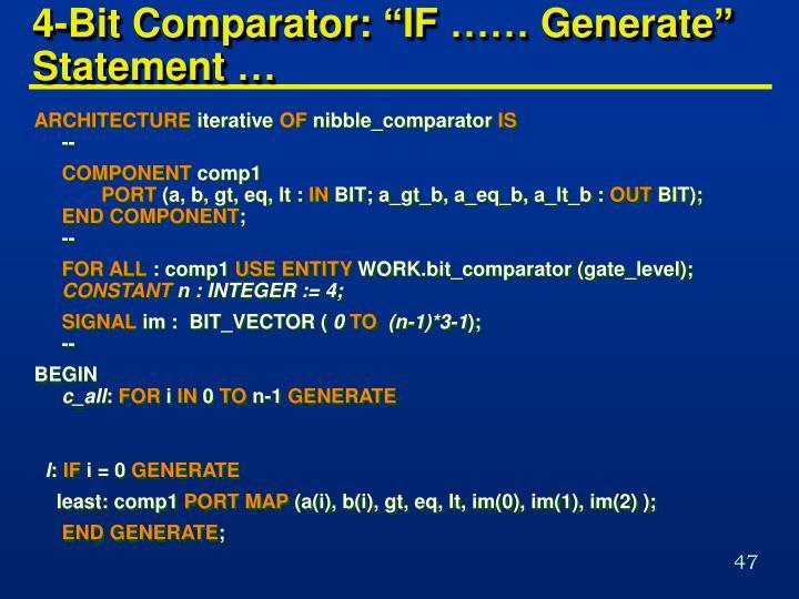 "4-Bit Comparator: ""IF …… Generate"" Statement …"