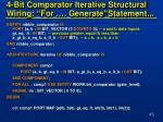 4 bit comparator iterative structural wiring for generate statement