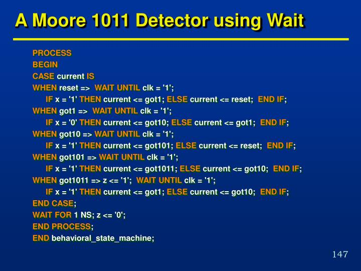 A Moore 1011 Detector using Wait