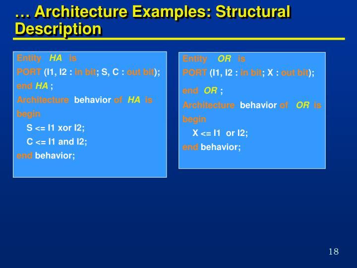 … Architecture Examples: Structural Description