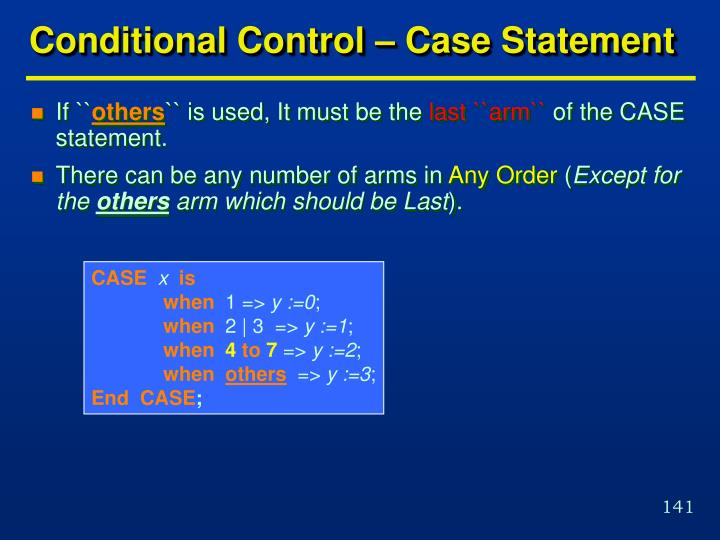 Conditional Control – Case Statement