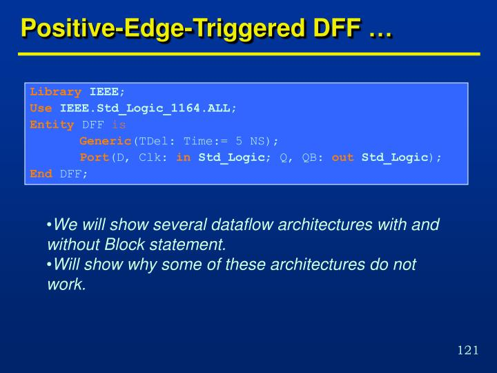 Positive-Edge-Triggered DFF …