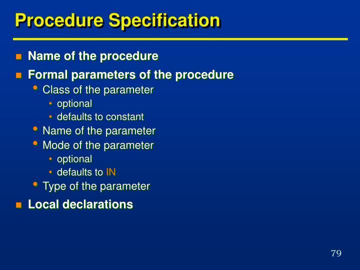 Procedure Specification