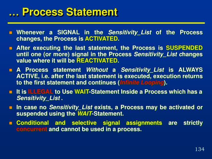 … Process Statement