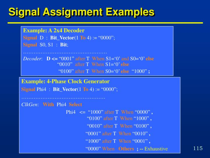 Signal Assignment Examples