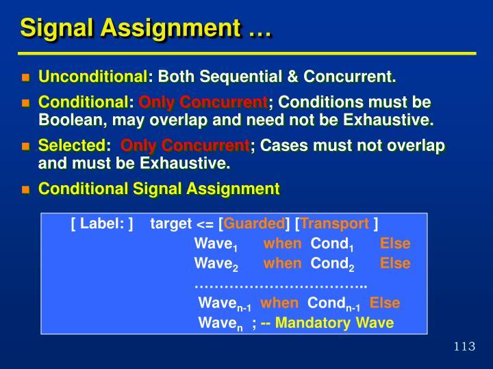 Signal Assignment …