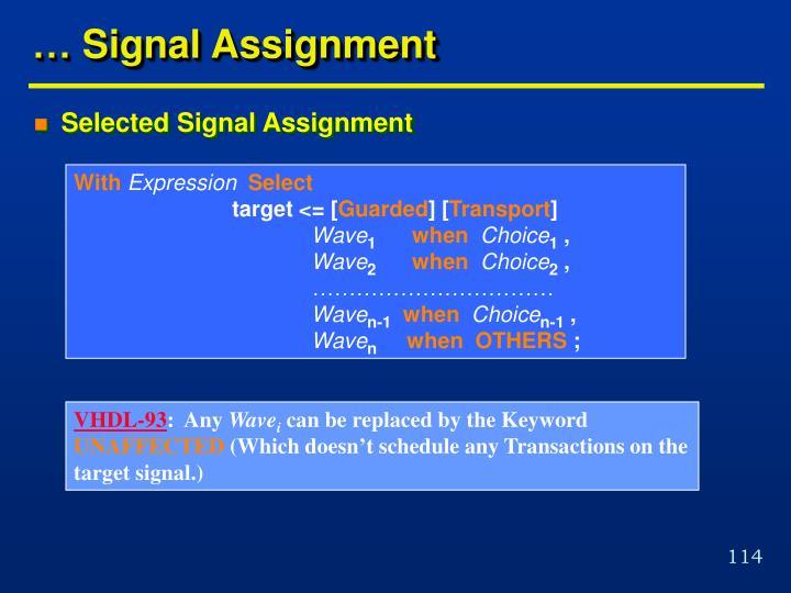 … Signal Assignment