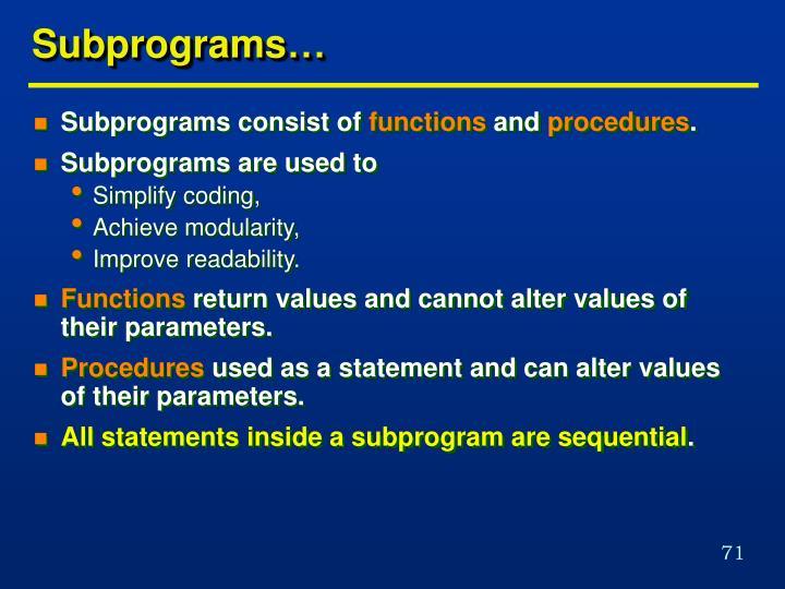 Subprograms…