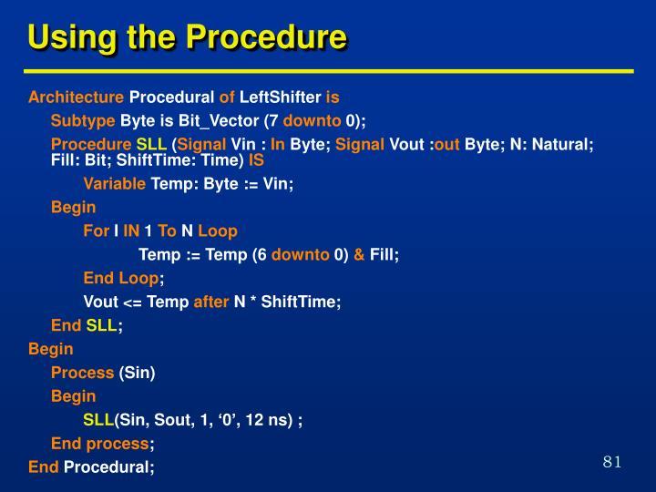 Using the Procedure