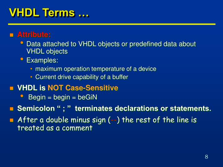 VHDL Terms …