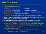 wait statement