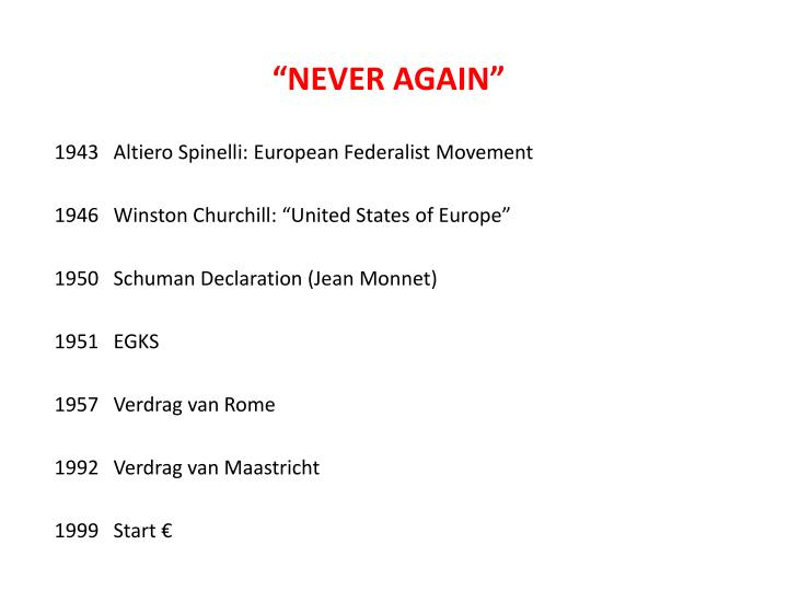 """NEVER AGAIN"""