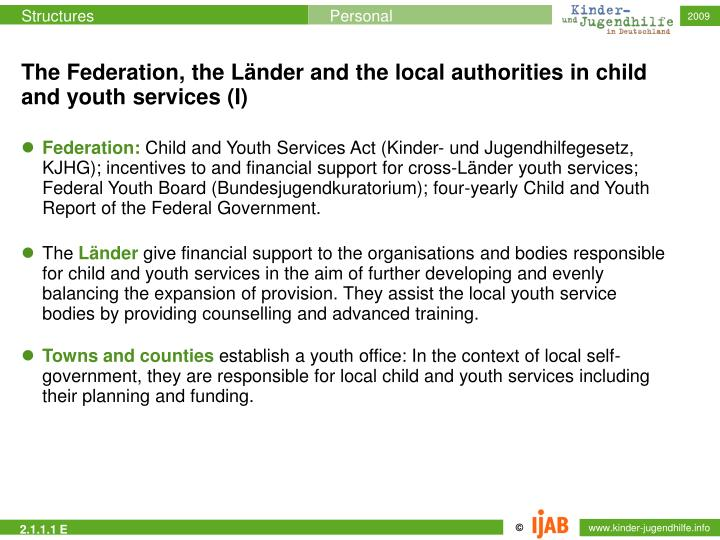 The Federation, the Länder and the local authorities in child