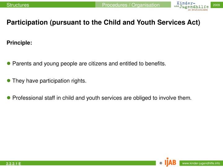 Participation (pursuant to the Child and Youth Services Act)
