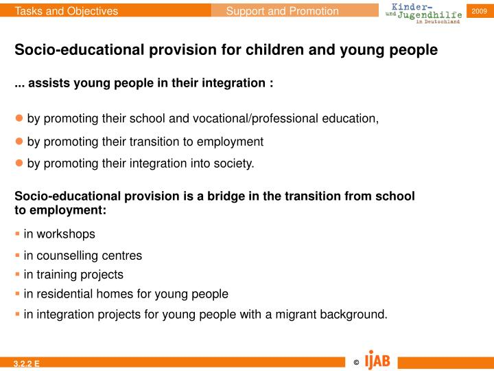 Socio-educational provision for children and young people