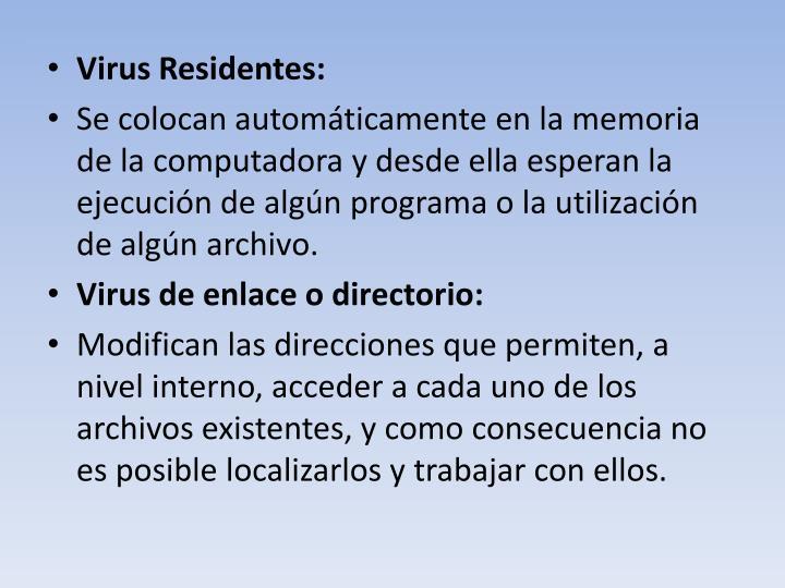 Virus Residentes: