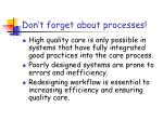 don t forget about processes