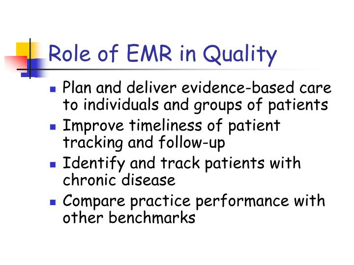 Role of EMR in Quality