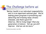 the challenge before us