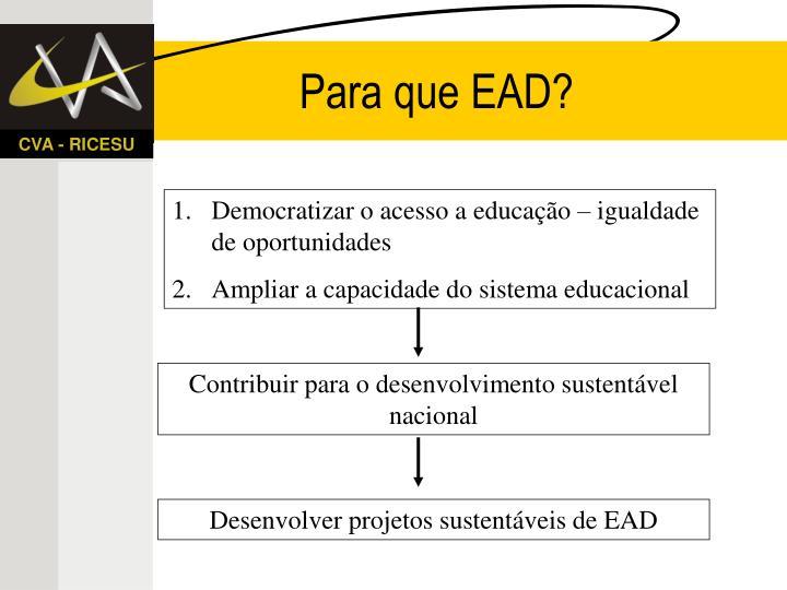 Para que EAD?