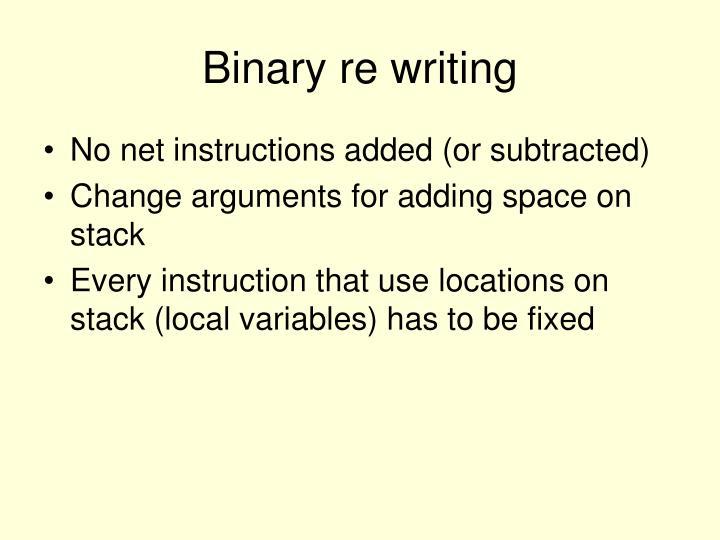 Binary re writing