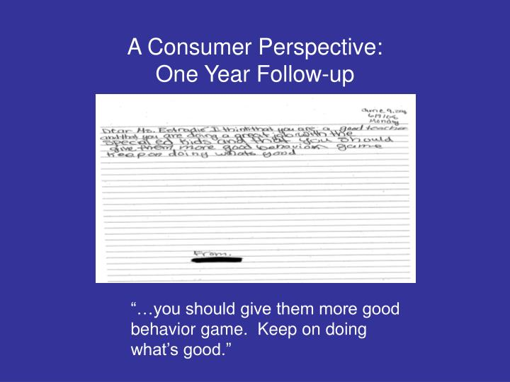 A Consumer Perspective: