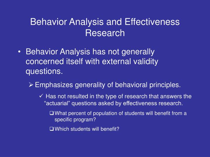 Behavior Analysis and Effectiveness Research