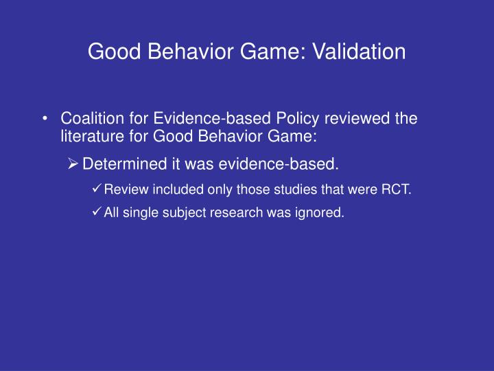 Good Behavior Game: Validation