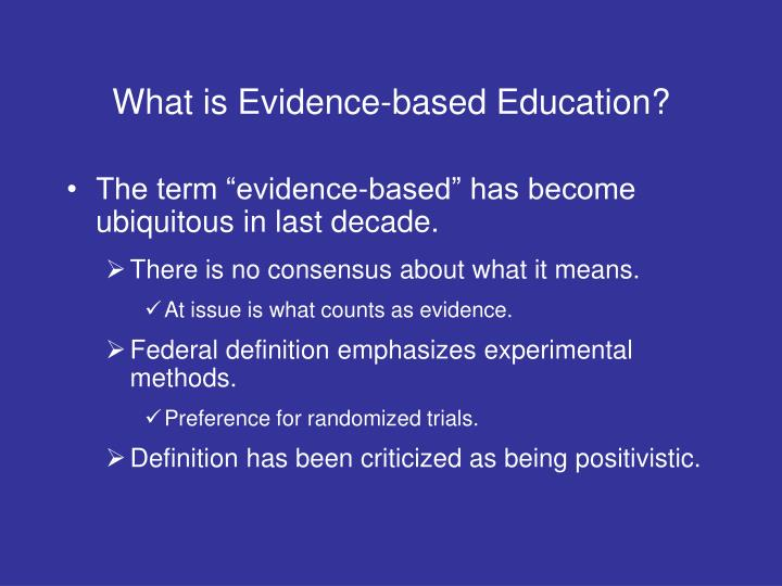 What is Evidence-based Education?