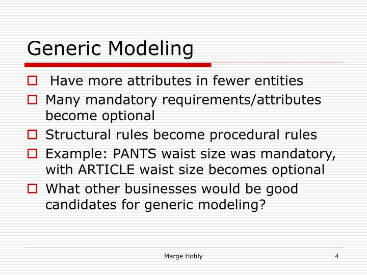 Generic Modeling