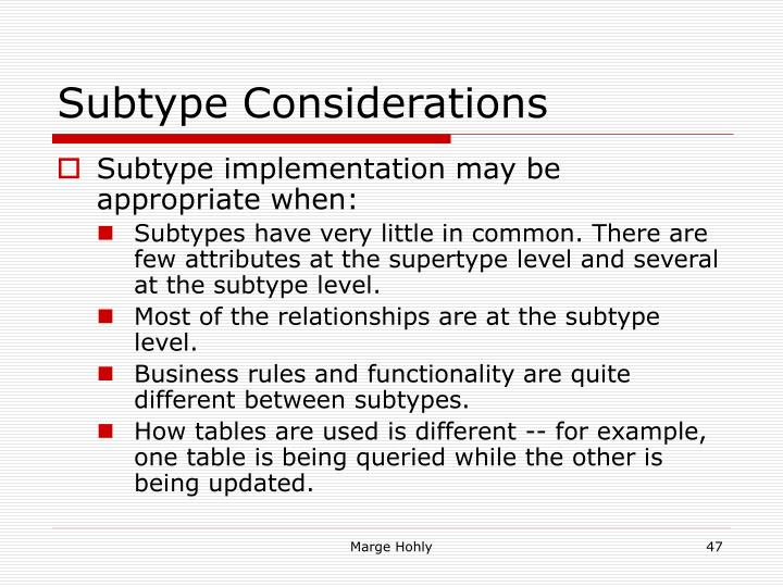 Subtype Considerations