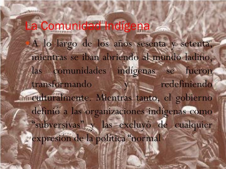 La Comunidad Indígena