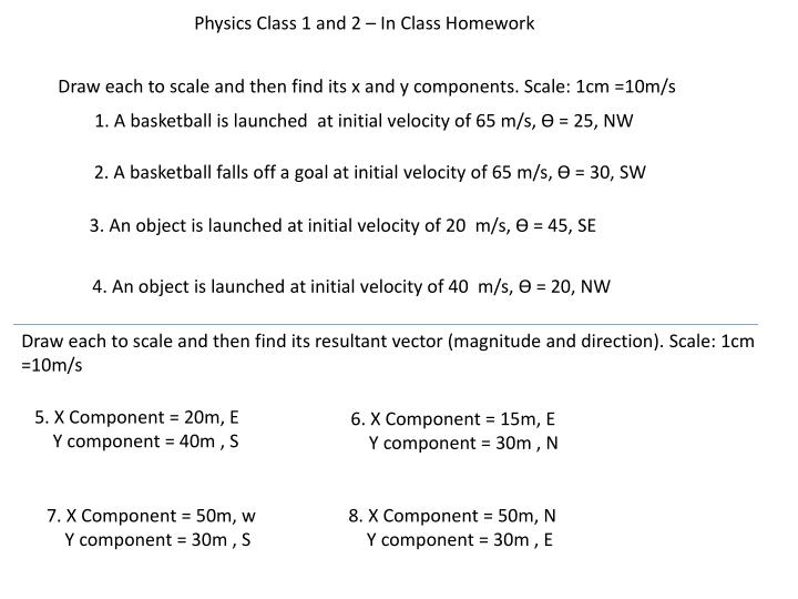 Physics Class 1 and 2 – In Class Homework