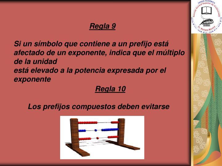 Regla 9