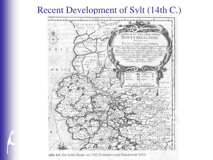 Recent Development of Sylt (14th C.)