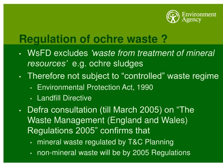 Regulation of ochre waste ?
