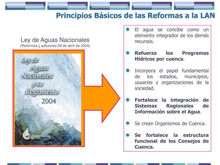 Principios Básicos de las Reformas a la LAN