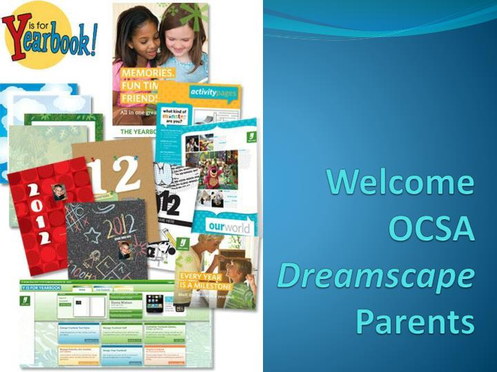 Welcome ocsa dreamscape parents