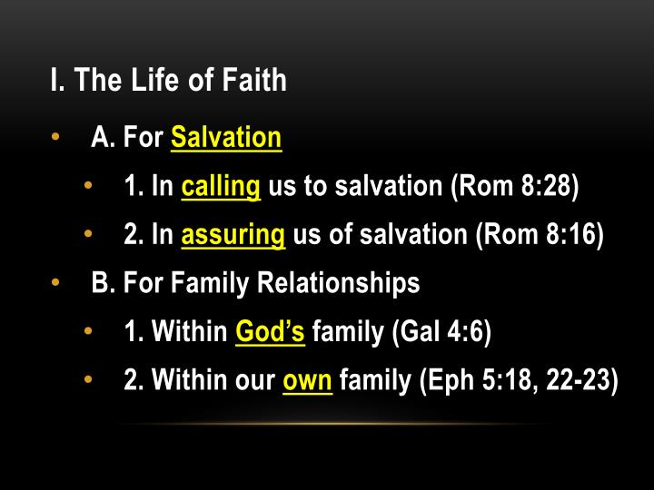 I. The Life of Faith
